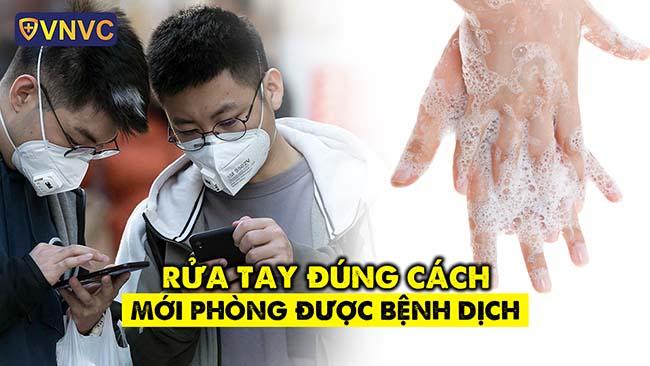 Rửa tay đúng cách mới phòng được bệnh dịch