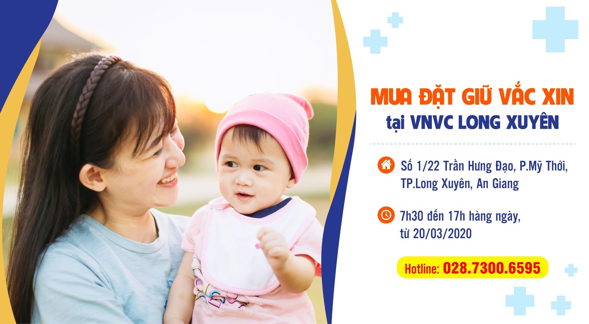 Mua đặt giữ vắc xin VNVC Long Xuyên