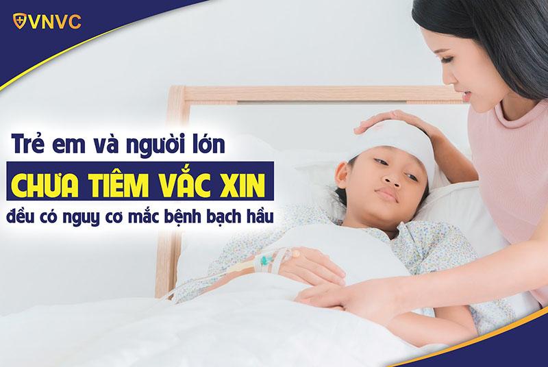 Trẻ em và người lớn chưa tiêm vắc xin có nguy cơ mắc bệnh bạch hầu