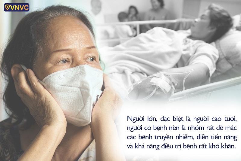 Người lớn đặc biệt là người cao tuổi rất dễ mắc bệnh truyền nhiễm