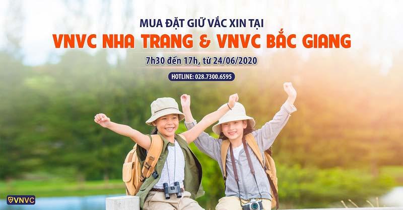 Mua đặt giữ vắc xin tại VNVC Nha Trang & VNVC Bắc Giang
