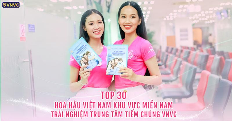 Top 30 thí sinh Hoa hậu Việt Nam 2020 rạng rỡ trải nghiệm dịch vụ tại Trung tâm tiêm chủng VNVC