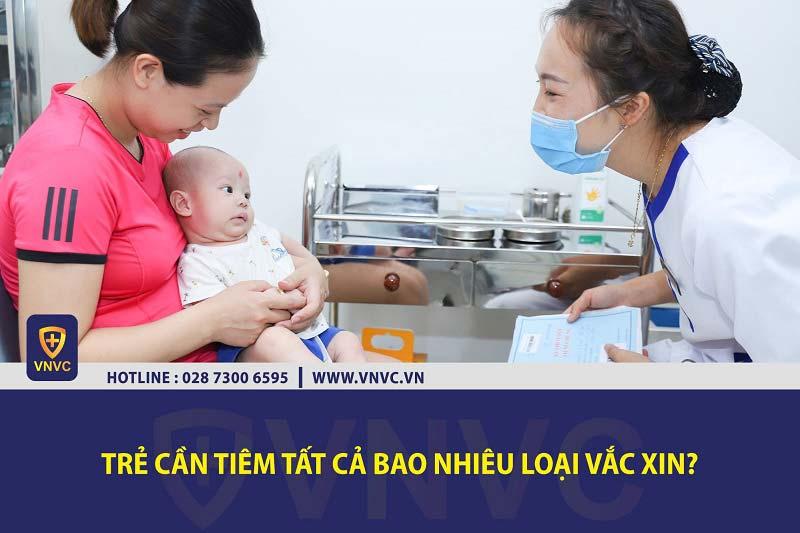 Trẻ em cần tiêm tất cả bao nhiêu loại vắc xin?