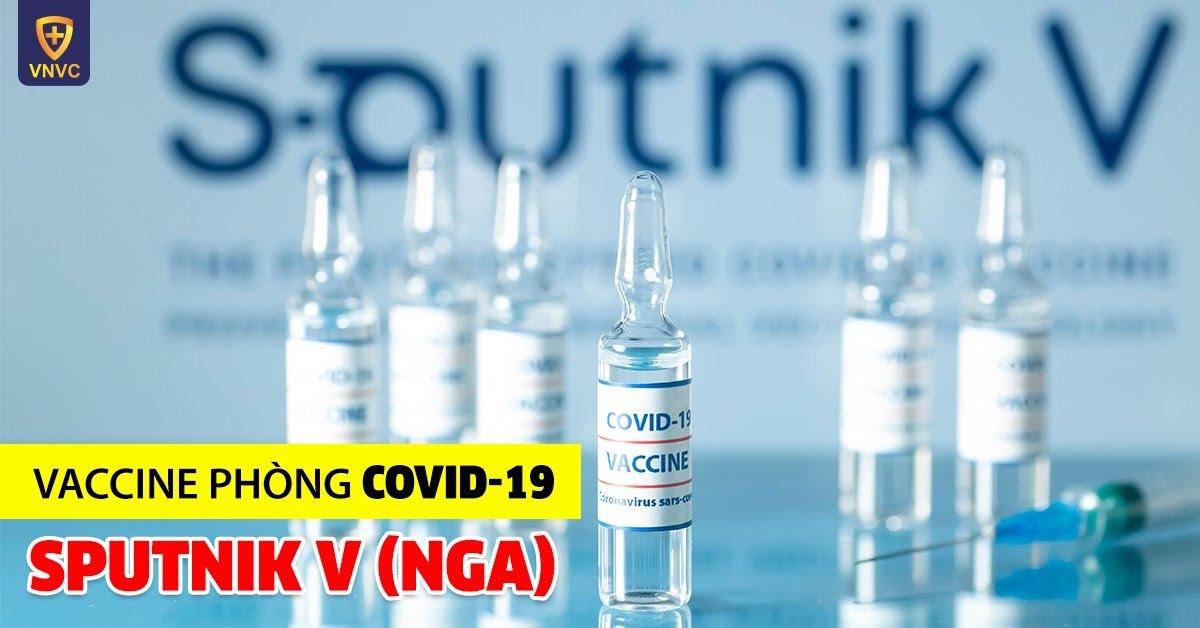 Vaccine Sputnik V (Nga): Chất lượng kiểm định ngừa Covid trên 90%