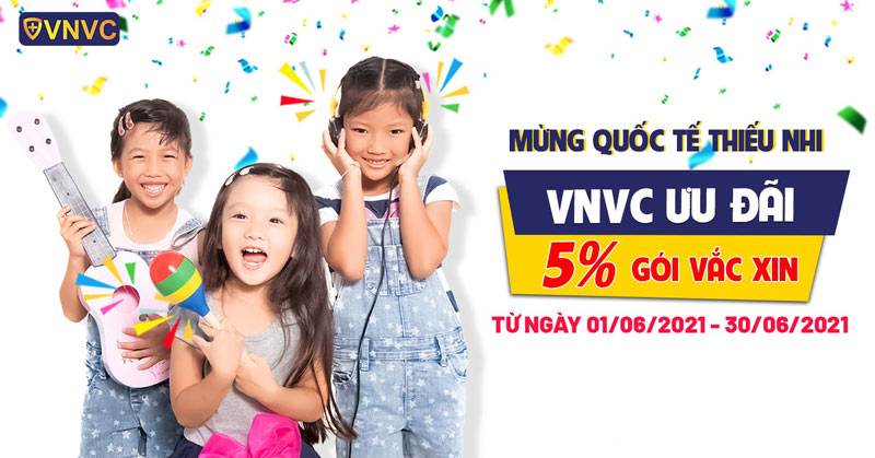 Tháng hành động vì trẻ em: VNVC ưu đãi 5% gói vắc xin trong tháng 6