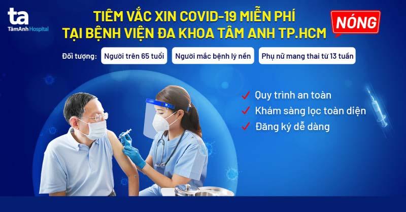 BVĐK Tâm Anh TP.HCM tiêm vắc xin ngừa Covid-19 cho người cao tuổi và người có bệnh lý nền